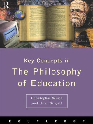 Philosophy of Education: The Key Concepts (Paperback) book cover