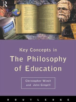 Philosophy of Education: The Key Concepts: 1st Edition (Paperback) book cover
