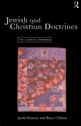 Jewish and Christian Doctrines: The Classics Compared (Paperback) book cover