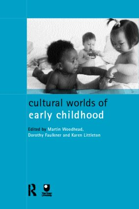 Cultural Worlds of Early Childhood: 1st Edition (Paperback) book cover