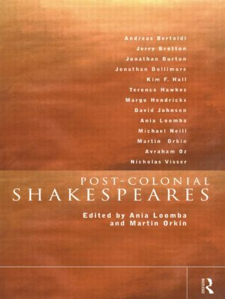 Post-Colonial Shakespeares: 1st Edition (Paperback) book cover
