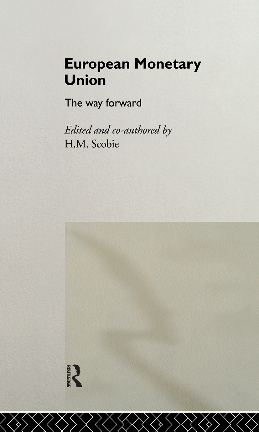 European Monetary Union: The Way Forward, 1st Edition (Hardback) book cover