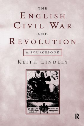 The English Civil War and Revolution: A Sourcebook, 1st Edition (Paperback) book cover