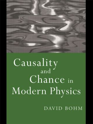 Causality and Chance in Modern Physics: 2nd Edition (Paperback) book cover