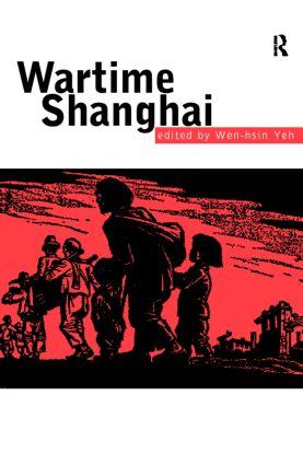 Wartime Shanghai: 1st Edition (Hardback) book cover