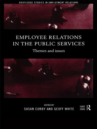 Employee Relations in the Public Services: Themes and Issues book cover