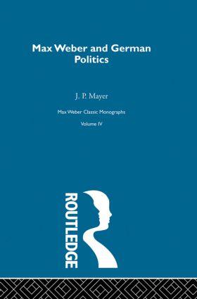 Max Weber & German Poltcs V 4: 1st Edition (Hardback) book cover