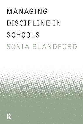 Managing Discipline in Schools: 1st Edition (Paperback) book cover