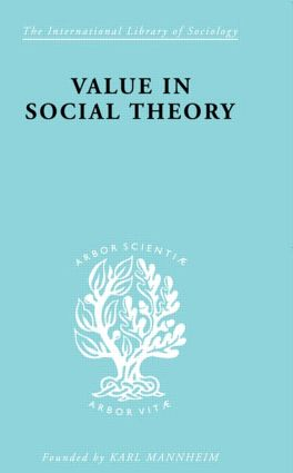 Value in Social Theory: 1st Edition (Hardback) book cover