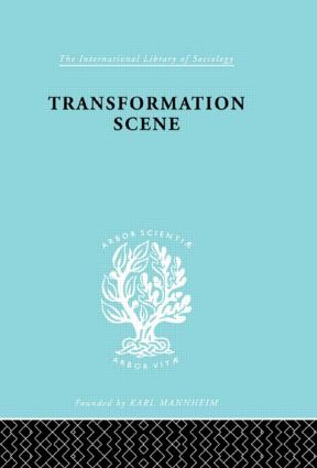 Transformation Scene: The Changing Culture of a New Guinea Village, 1st Edition (Hardback) book cover