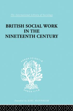 British Social Work in the Nineteenth Century