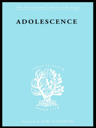 Adolescence: Its Social Psychology book cover