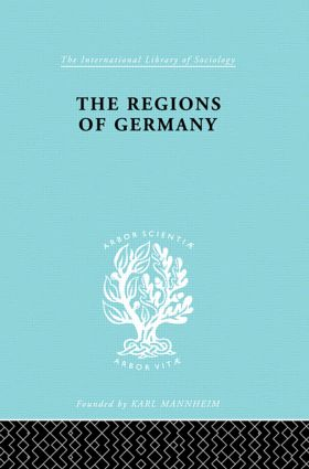 The Regions of Germany: A Geographical Interpretation, 1st Edition (Hardback) book cover