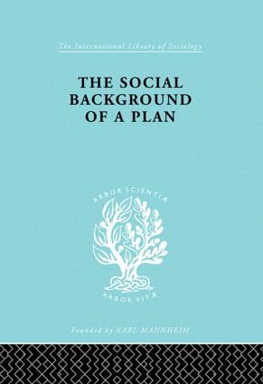 The Social Background of a Plan: A Study of Middlesbrough, 1st Edition (Hardback) book cover