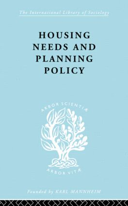 Housing Needs and Planning Policy: Problems of Housing Need & `Overspill' in England & Wales book cover