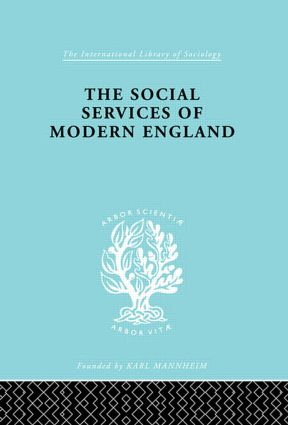 The Social Services of Modern England book cover