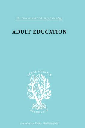 Adult Education: A Comparative Study, 1st Edition (Hardback) book cover