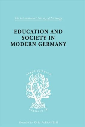 Education & Society in Modern Germany (Hardback) book cover