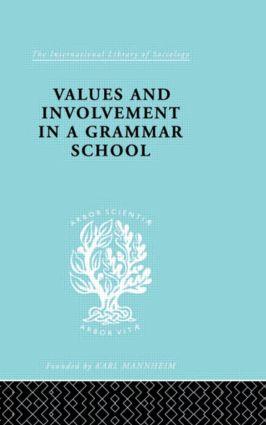 Values&Involv Gram Sch Ils 240: 1st Edition (Hardback) book cover