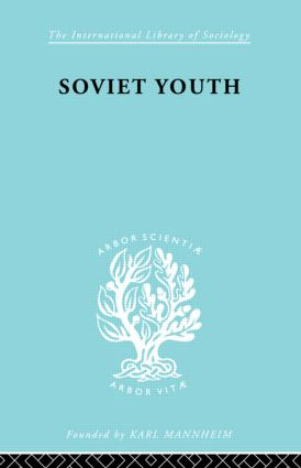 Soviet Youth: Some Achievements and problems book cover
