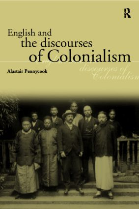 English and the Discourses of Colonialism (Paperback) book cover