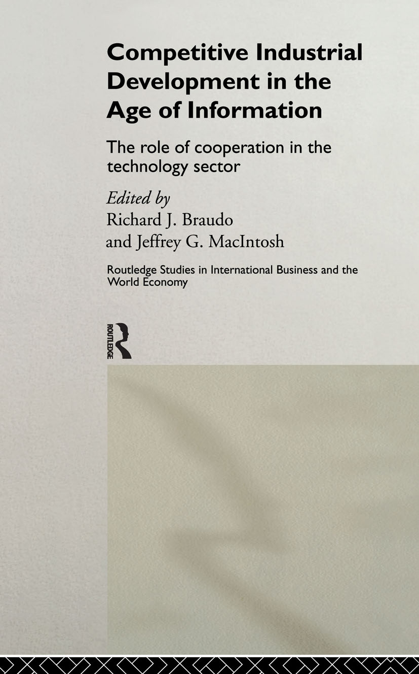 Competitive Industrial Development in the Age of Information: The Role of Cooperation in the Technology Sector (Hardback) book cover