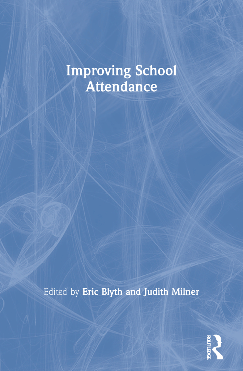 Improving School Attendance: 1st Edition (Paperback) book cover