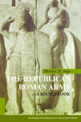 The Republican Roman Army: A Sourcebook (Paperback) book cover
