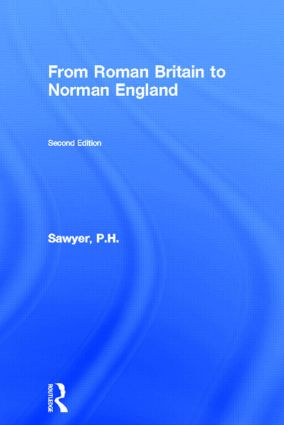 From Roman Britain to Norman England: 2nd Edition (Paperback) book cover