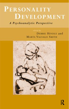 Personality Development: A Psychoanalytic Perspective, 1st Edition (Paperback) book cover
