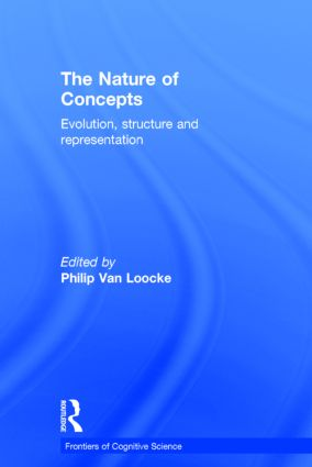 The Nature of Concepts: Evolution, Structure and Representation book cover