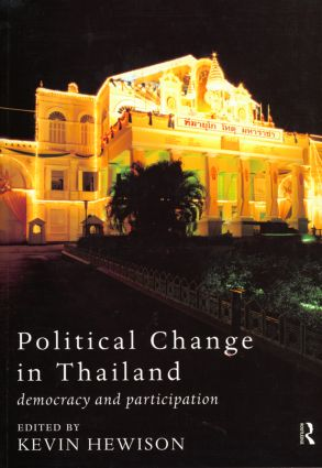 Political Change in Thailand: Democracy and Participation, 1st Edition (Paperback) book cover