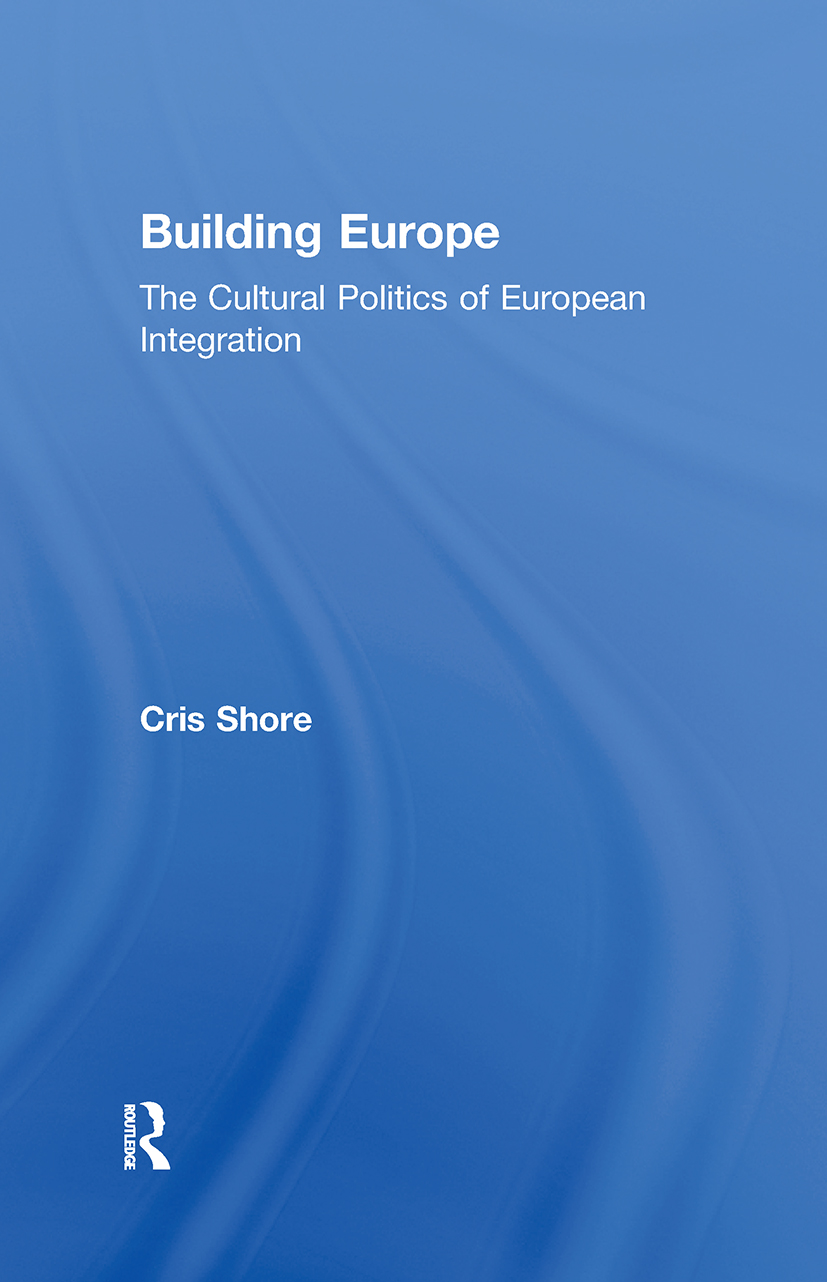 Building Europe: The Cultural Politics of European Integration, 1st Edition (Hardback) book cover