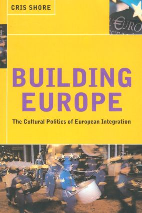 Building Europe: The Cultural Politics of European Integration (Paperback) book cover