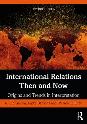 International Relations Then and Now: Origins and Trends in Interpretation book cover