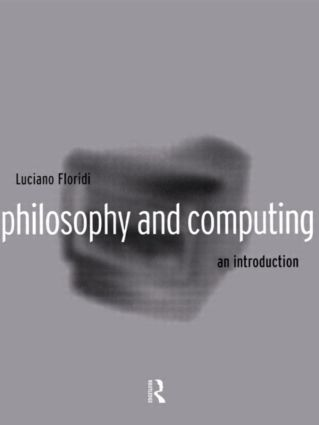 Philosophy and Computing: An Introduction, 1st Edition (Paperback) book cover