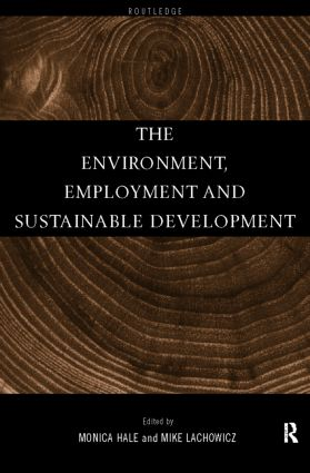 The Environment, Employment and Sustainable Development book cover