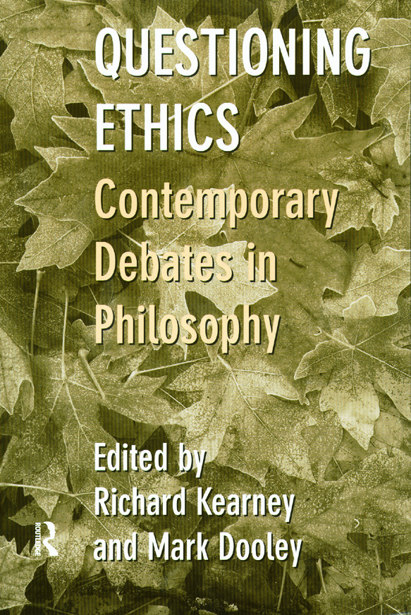 Questioning Ethics: Contemporary Debates in Continental Philosophy, 1st Edition (Paperback) book cover