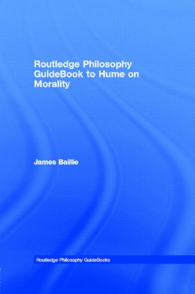 Routledge Philosophy GuideBook to Hume on Morality book cover