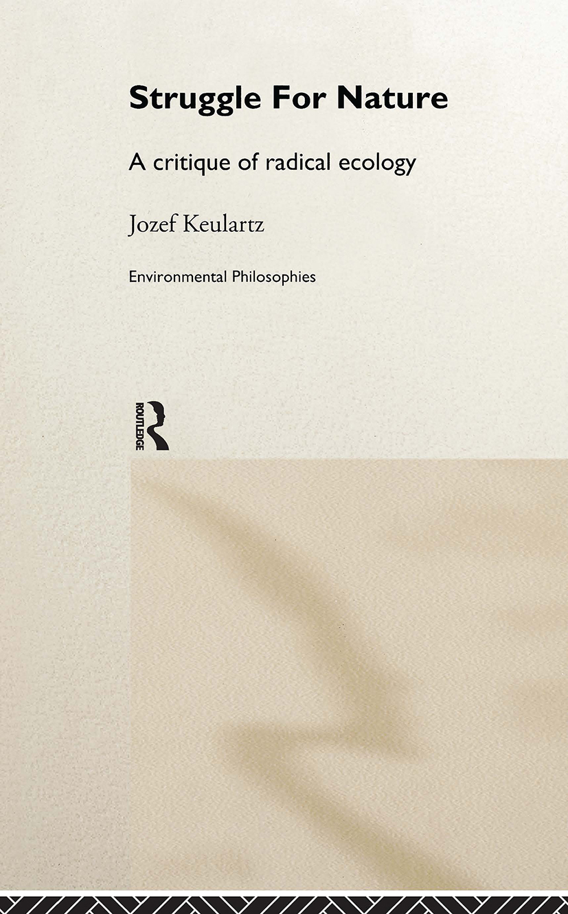 The Struggle For Nature: A Critique of Environmental Philosophy book cover