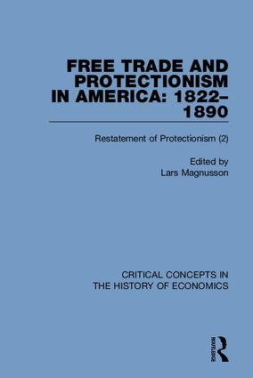 Free Trade and Protectionism in America: 1822-1890: 1st Edition (Hardback) book cover