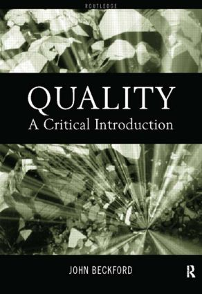 Quality: A Critical Introduction, 1st Edition (e-Book) book cover