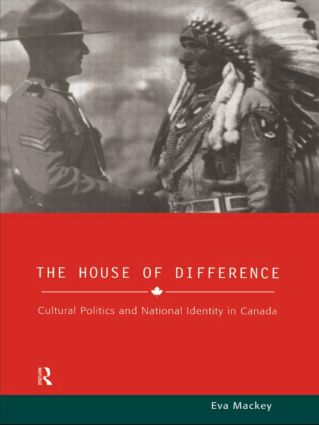 House of Difference: Cultural Politics and National Identity in Canada (Hardback) book cover