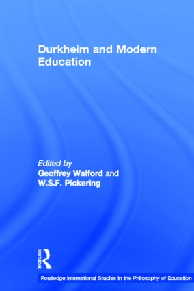 Durkheim and Modern Education (Hardback) book cover