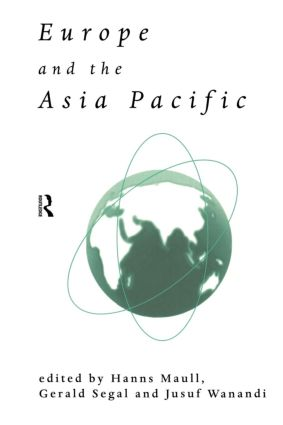 Europe and the Asia-Pacific: 1st Edition (Paperback) book cover