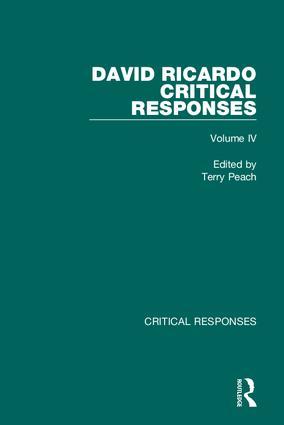 David Ricardo: Critical Responses, 1st Edition (Hardback) book cover