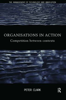 Organizations in Action: Competition between Contexts (Paperback) book cover
