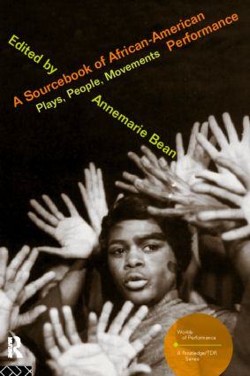 A Sourcebook on African-American Performance: Plays, People, Movements book cover