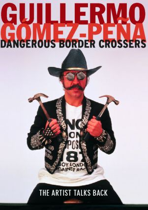 Dangerous Border Crossers: 1st Edition (Paperback) book cover