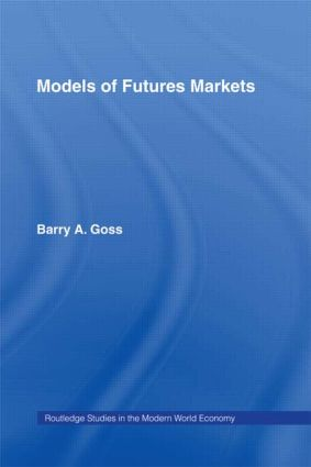 Models of Futures Markets: 1st Edition (Paperback) book cover